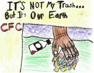 "Drawing of a hand picking up trash and text ""It's not my trash...but it's our earth. CFC"""